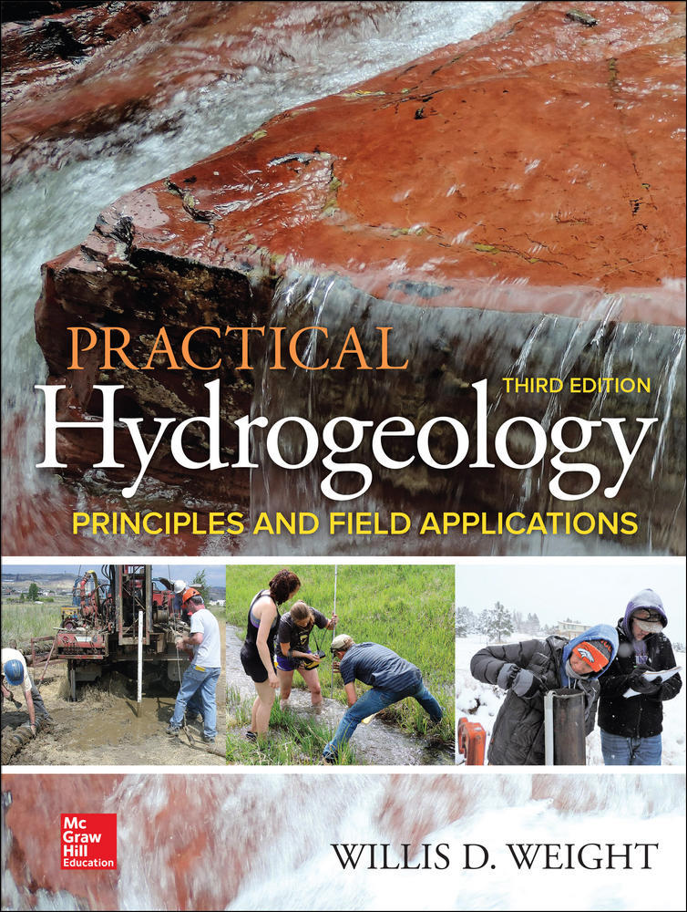 Practical Hydrogeology: Principles and Field Applications, Third Edition