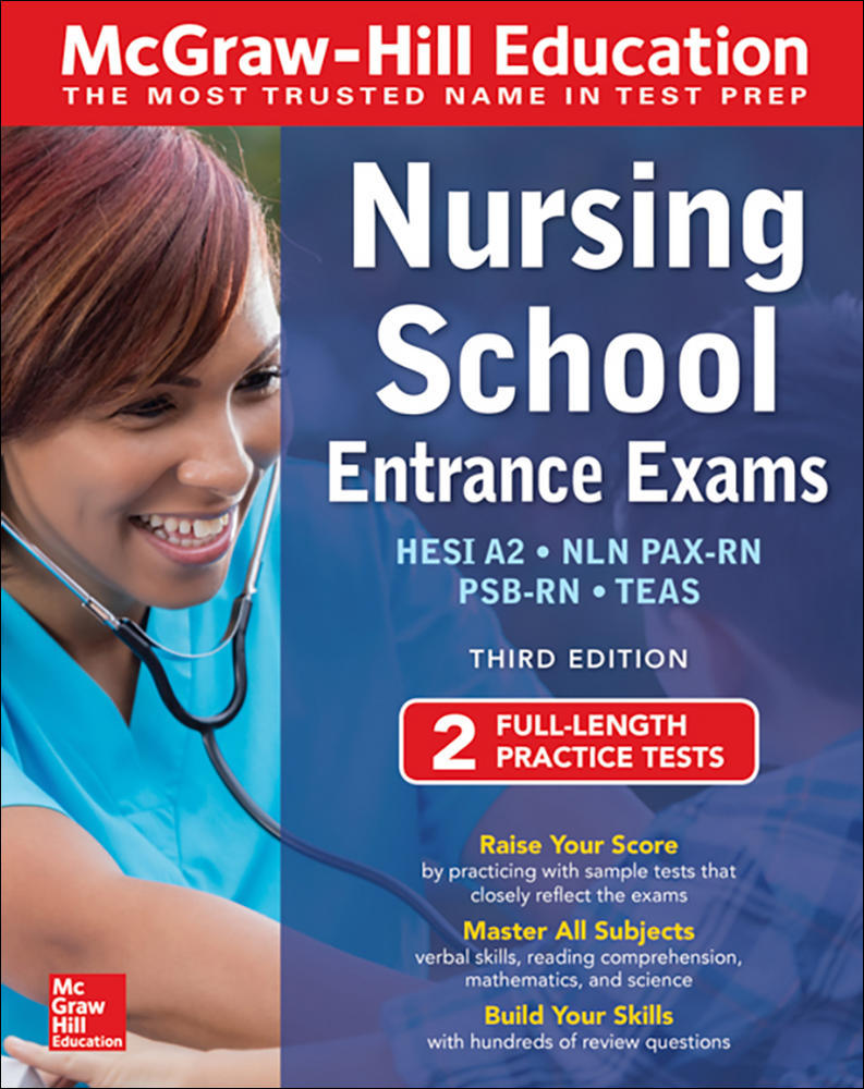 McGraw-Hill Education Nursing School Entrance Exams, Third Edition