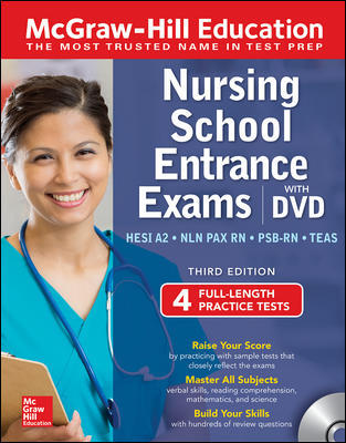 McGraw-Hill Education Nursing School Entrance Exams with DVD, Third Edition
