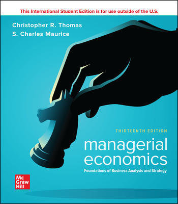 Managerial Economics: Foundations of Business Analysis and Strategy