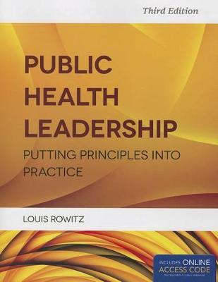 Public Health Leadership Putting Principles Into Practice