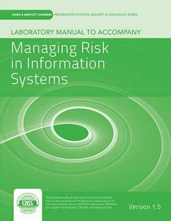 LAB MANUAL V1.5 FOR MANAGING RISK IN INFORMATION SYSTEMS