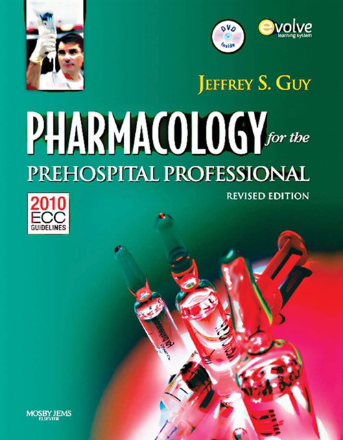 Pharmacology For The Prehospital Professional Revised Edition