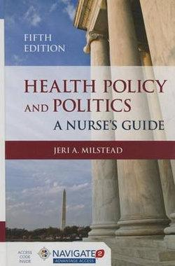 Health Policy And Politics A Nurse's Guide
