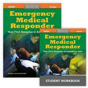 Emergency Medical Responder, Fifth Edition + Emergency Medical Responder, Student Workbook, Fifth Edition