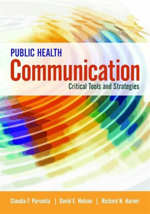 Public Health Communication Critical Tools and Strategies