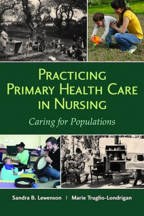 Practicing Primary Health Care In Nursing: Caring For Populations
