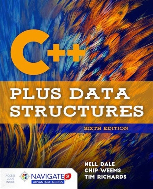 C++ Plus Data Structures, Sixth EditionaIncludes Navigate 2 Advantage Access