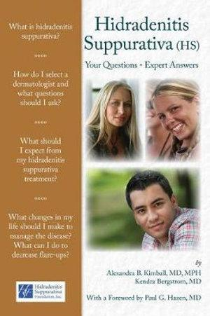 Hidradenitis Suppurativa Your Questions - Expert Answers