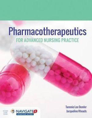 Pharmacotherapeutics For Advanced Nursing Practice
