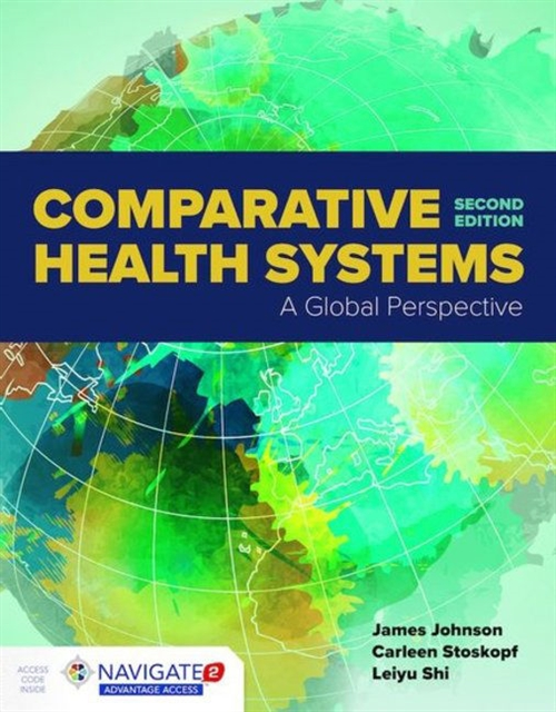 Comparative Health Systems A Global Perspective