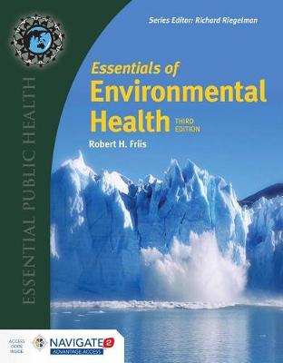 Essentials Of Environmental Health with Navigate 2 Advantage Access