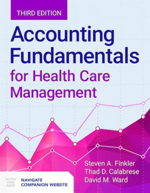 Accounting Fundamentals For Health Care Management with Companion Website Access Code