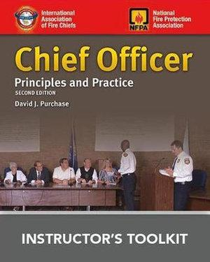 Chief Officer: Principles And Practice Instructor's Toolkit