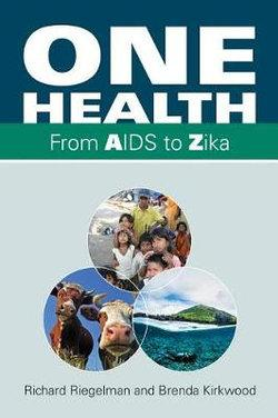 One Health From AIDS to Zika