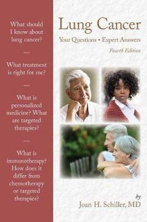Lung Cancer: Your Questions, Expert Answers