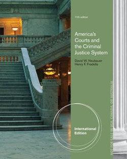 America's Courts and the Criminal Justice System, International Edition
