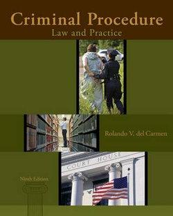 Cengage Advantage Books: Criminal Procedure : Law and Practice