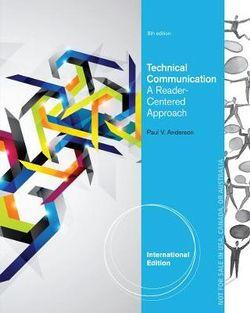Technical Communication, International Edition : A Reader-Centered Approach, International Edition