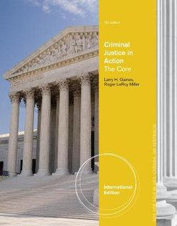 Criminal Justice in Action : The Core, International Edition