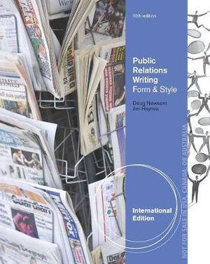 Public Relations Writing : Form & Style, International Edition