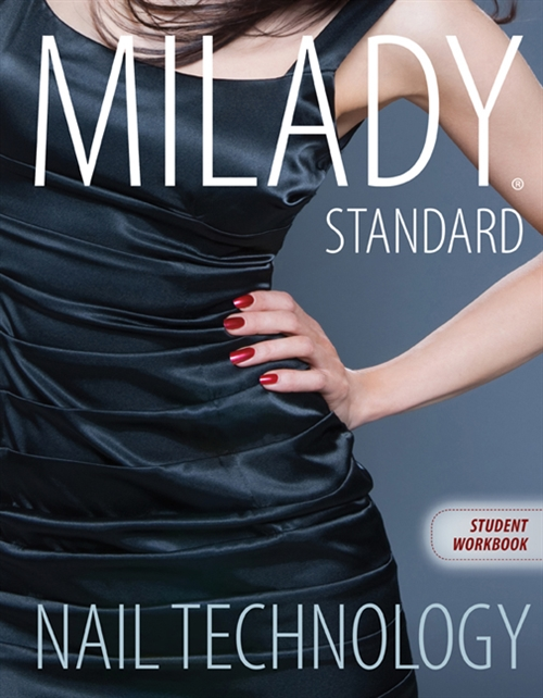 Workbook for Milady Standard Nail Technology, 7th Edition