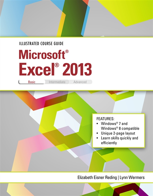 Illustrated Course Guide : Microsoft® Excel® 2013 Basic