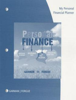 My Personal Financial Planner with Worksheets for Garman/Forgue's Personal Finance, 12th