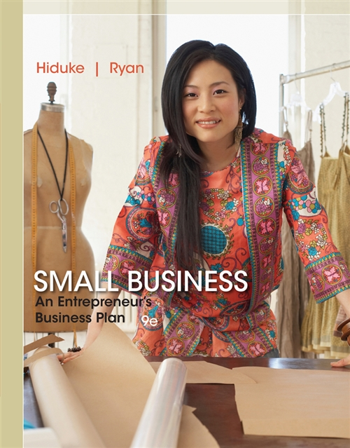 Small Business : An Entrepreneur's Business Plan