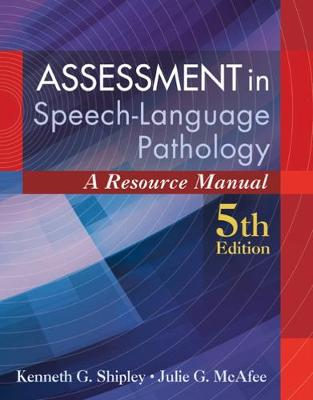 Assessment in Speech-Language Pathology : A Resource Manual (includes Premium Web Site 2-Semester Printed Access Card)