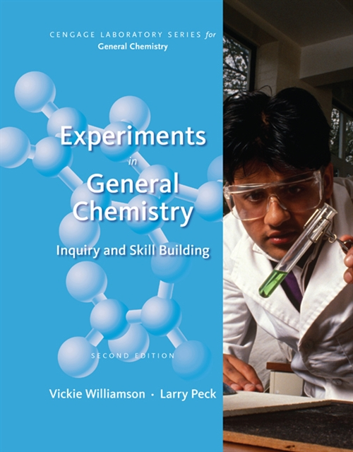 Experiments in General Chemistry: Inquiry and Skill Building