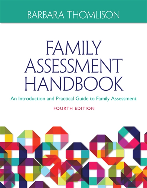 Family Assessment Handbook : An Introductory Practice Guide to Family Assessment