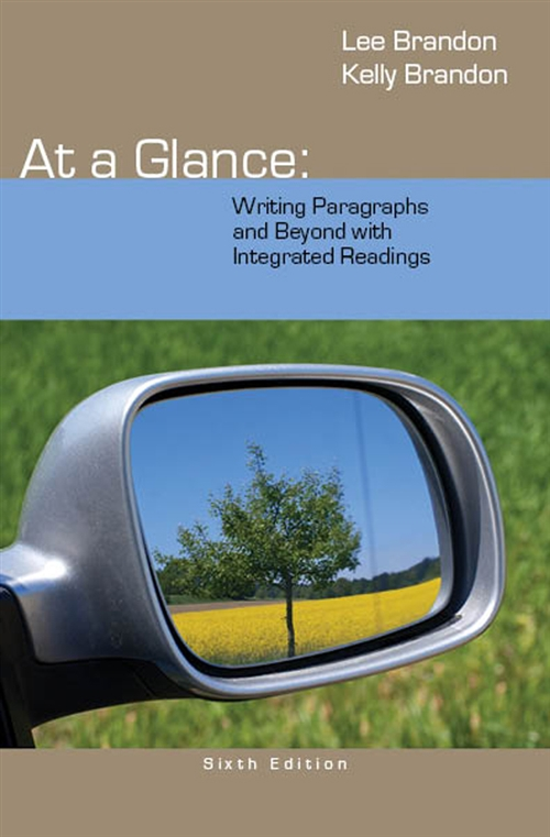 At a Glance : Writing Paragraphs and Beyond, with Integrated Readings