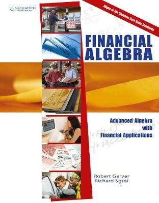 Financial Algebra : Advanced Algebra with Financial Applications