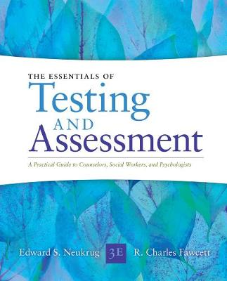 Essentials of Testing and Assessment : A Practical Guide for Counselors, Social Workers, and Psychologists, Enhanced