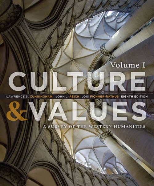 Culture and Values : A Survey of the Western Humanities, Volume 1