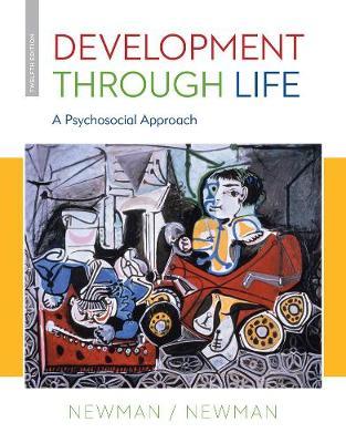 Development Through Life : A Psychosocial Approach