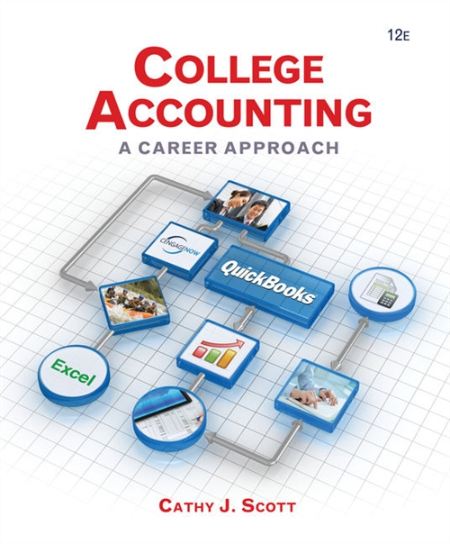 College Accounting : A Career Approach (with Quickbooks Accounting 2013 CD-ROM)
