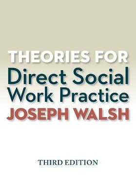 Theories for Direct Social Work Practice (with CourseMate, 1 term (6 months) Printed Access Card)