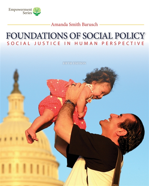 Brooks/Cole Empowerment Series: Foundations of Social Policy (with CourseMate Printed Access Card) : Social Justice in Human Perspective