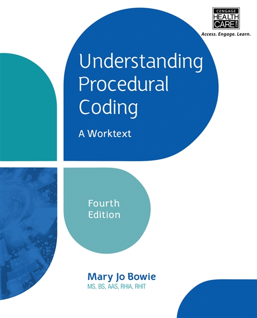 Understanding Procedural Coding : A Worktext (with Cengage EncoderPro.com Demo Printed Access Card)