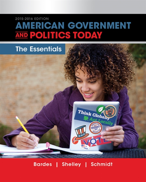 American Government and Politics Today : Essentials 2015-2016 Edition (with MindTap Political Science, 1 term (6 months) Printed Access Card)