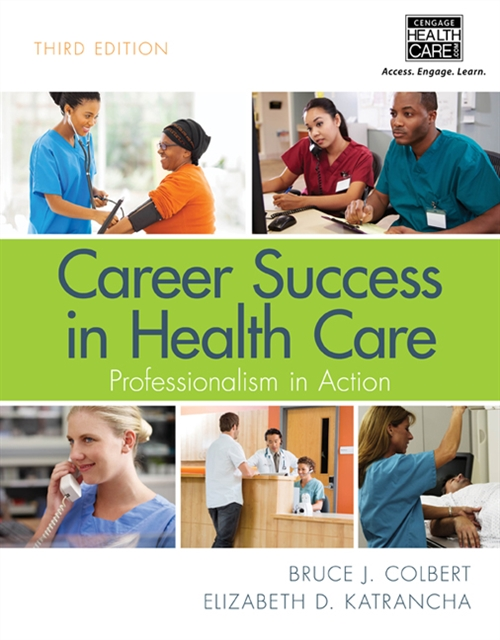Career Success in Health Care: Professionalism in Action