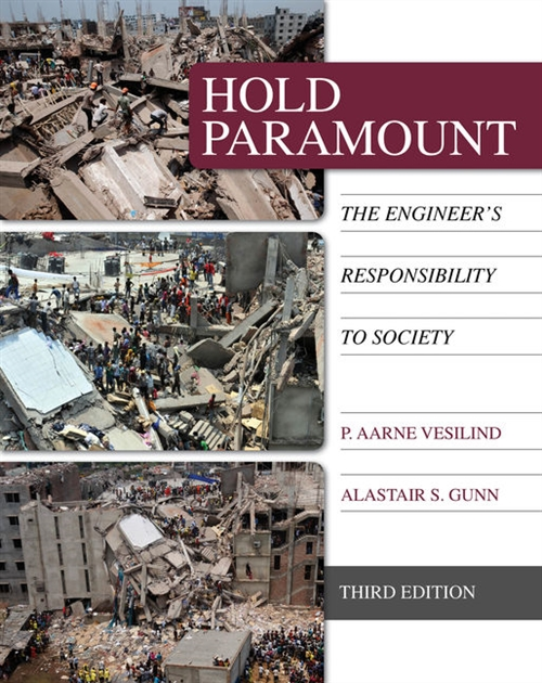 Hold Paramount : The Engineer's Responsibility to Society