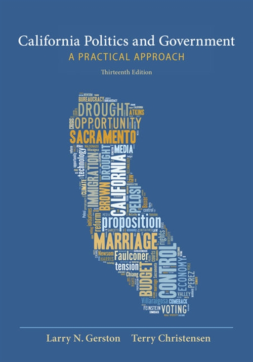 California Politics and Government : A Practical Approach