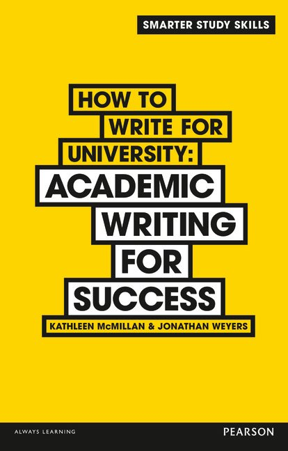 How to Write for University: Academic Writing for Success
