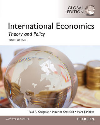 International Economics: Theory and Policy Global 10th Edition