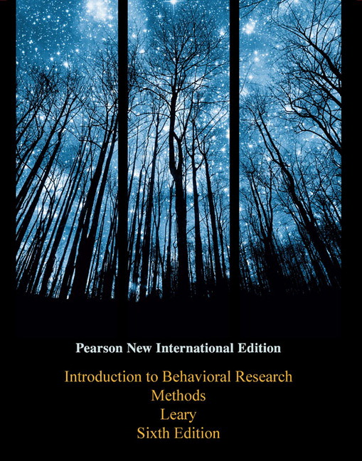 Introduction to Behavioral Research Methods, Pearson New International Edition