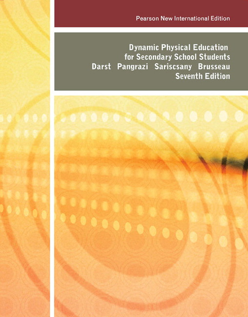 Dynamic Physical Education for Secondary School Students, Pearson New International Edition