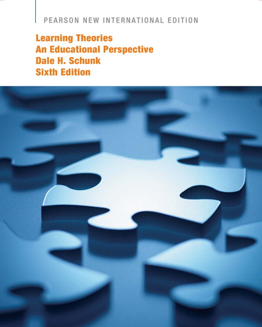 Learning Theories: Pearson New International Edition: An Educational Perspective